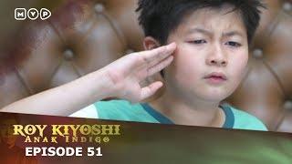 Video Roy Kiyoshi Anak Indigo Episode 51 download MP3, 3GP, MP4, WEBM, AVI, FLV September 2018