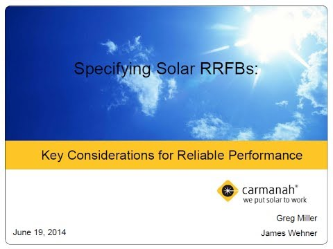 Specifying Solar RRFBs for Reliable Performance