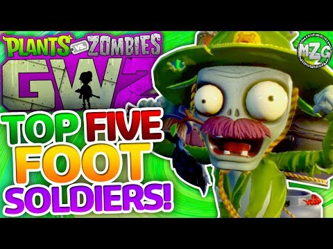 My Top 5 Soldiers! All Foot Soldiers MASTERED! - Plants vs. Zombies: Garden Warfare 2