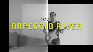 TOWR - Arpeggio River (Official MV)