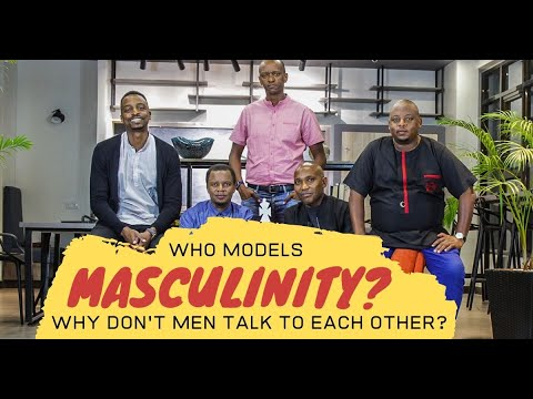 Why Don't Men Talk To Each Other? And Who Models Masculinity For Men?    Edition 5 - Part 1