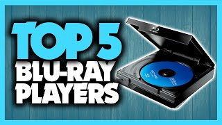 Best Blu-Ray Player in 2020 [Top 5 4K Picks For Any Budget]