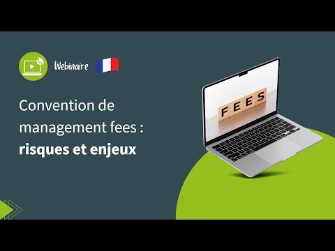 Webinar : Convention de management fees