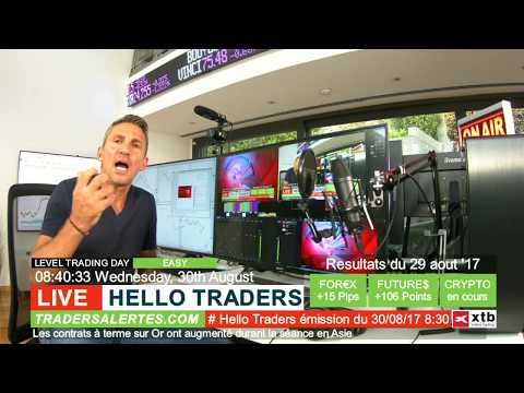 Emission Hello Traders du 30 aout 17