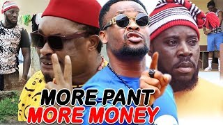 More Pant More Money Season 3&4 ''NEW MOVIE ALERT'' (ZUBBY MICHAEL) 2019 Latest Nollywood Movie