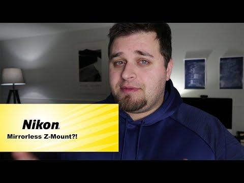 Nikon Mirrorless Cameras-New Z-Mount For 2018?! (Rumor)