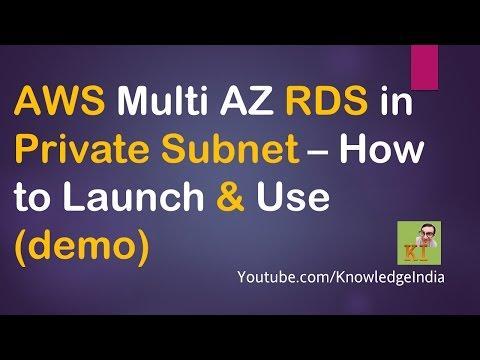 AWS - Multi AZ RDS MySQL in Private Subnet - Launch & Connect (demo)