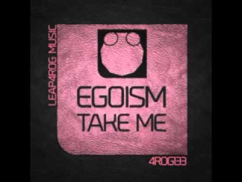 Клип Egoism - Take Me
