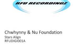Chwhynny & Nu Foundation - Stars Align