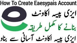 Wie Erstellen Easypaisa Konto | Easypaisa Konto Kaise Banaye|Urdu Hindi|2019