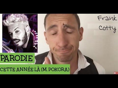 M Pokora - Cette année là - parodie Frank Cotty