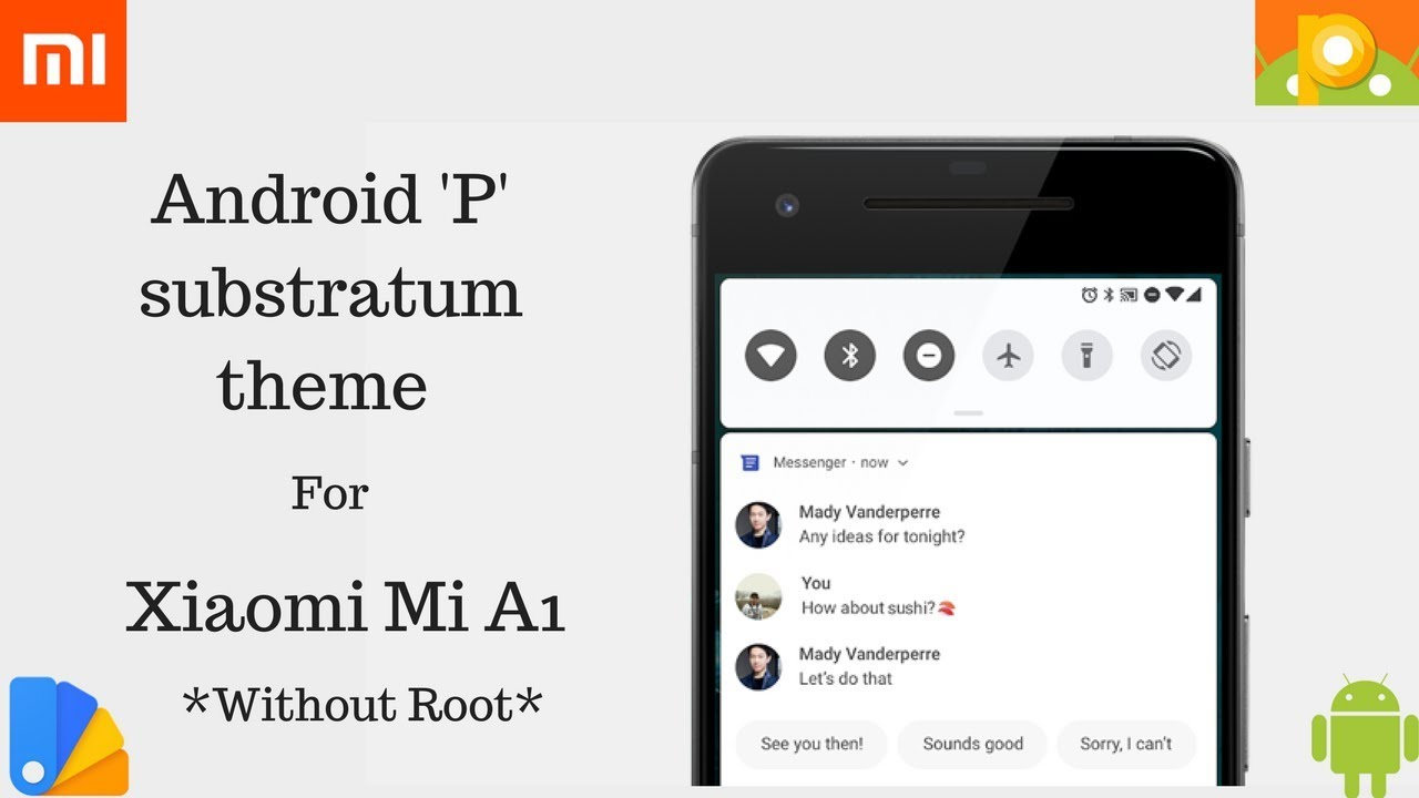 Android P Substratum theme on Mi A1 **No Root