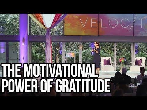 The Motivational Power of Gratitude | Valorie Kondos Field