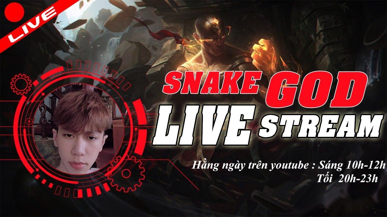 🔴 [LIVE] Snake God |  Kim cương 3 – cao thủ  | LOL 16/9