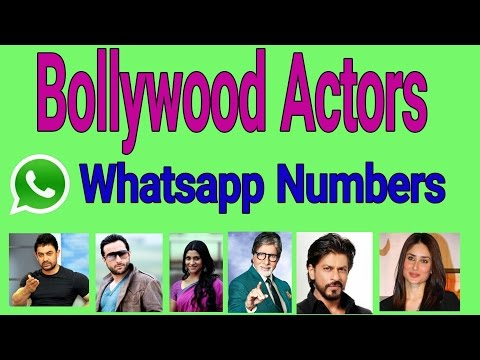 BOLLYWOOD ACTORS WHATSAPP NUMBER
