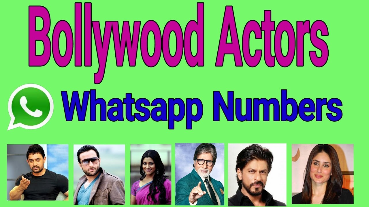 BOLLYWOOD ACTORS WHATSAPP NUMBER - YouTube