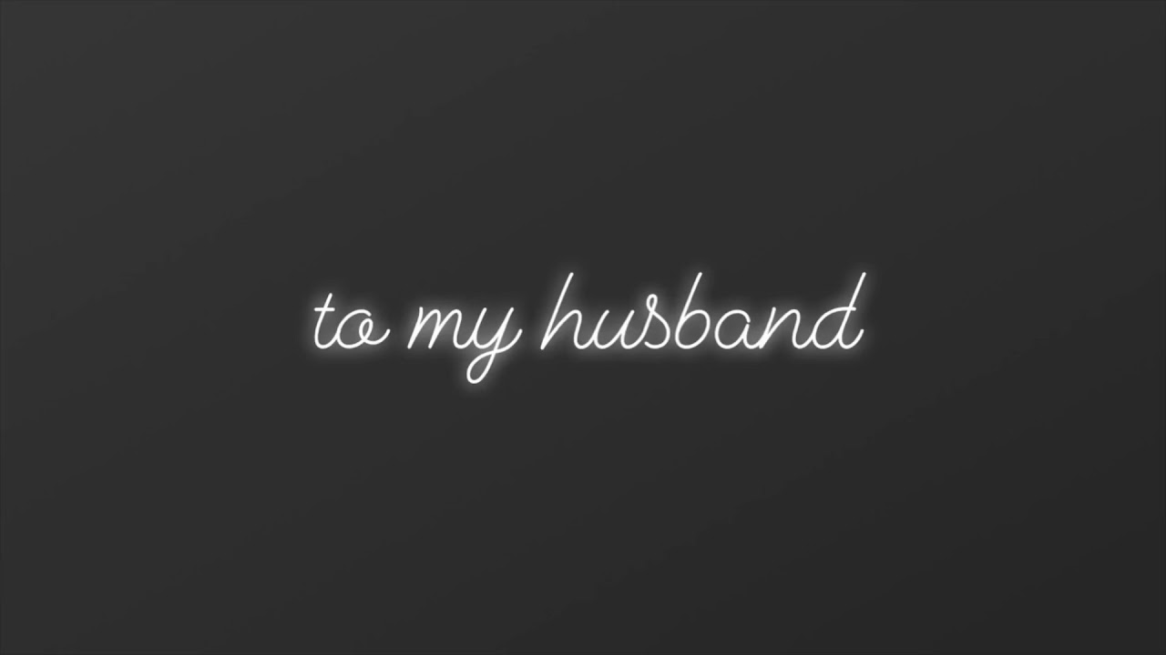Anniversary Letter To My Husband.A Letter To My Husband Happy Anniversary Nestor Youtube