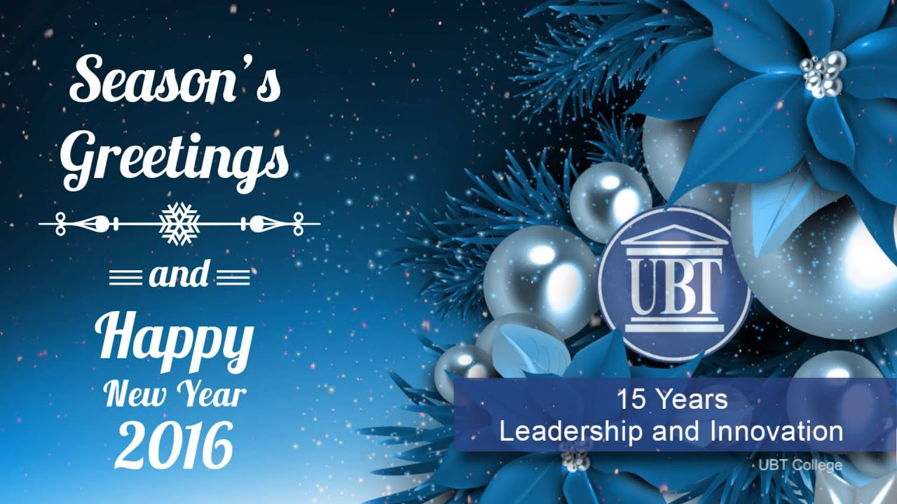 Seasons Greetings And Happy New Year 2016 From Ubt Youtube