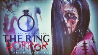 The Ring | Horror Story | Real Horror Short Film 2019