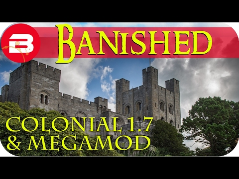 Banished Gameplay - CASTLE TOWERS #8 - Colonial Charter 1.7 & Megamod Banished Mods