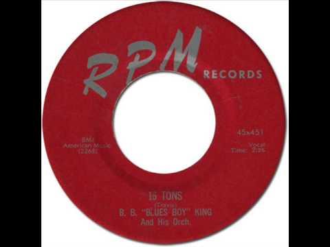 """B.B. """"BLUES BOY"""" KING - 16 Tons [RPM 451] 1956"""