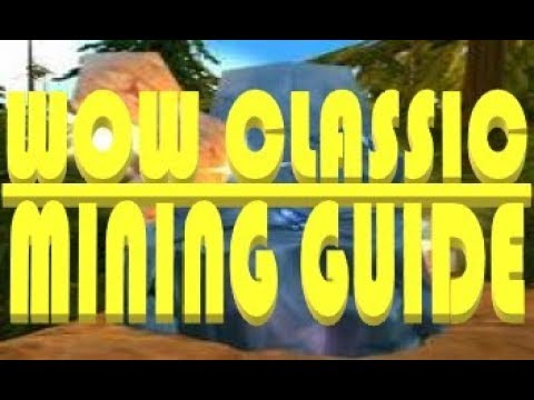 WoW Classic - Mining Guide