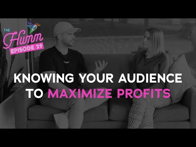 How to Identify your Target Market and Why it Matters - The Humm Episode 29