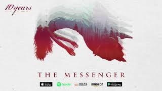 Watch 10 Years The Messenger video