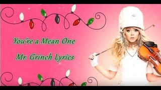 You're A Mean One Mr. Grinch- Lindsey Stirling ft. Sabrina Carpenter (Lyrics)