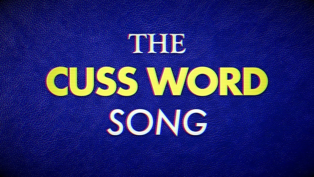 The Cuss Word Song