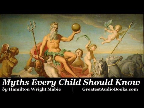 MYTHS EVERY CHILD SHOULD KNOW - FULL AudioBook by Hamilton Wright Mabie | Greatest Audio Books
