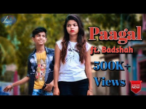 Paagal | Badshah | Latest Hit Song 2019 | A ladki pagal hai | Love live | ft.Gourav