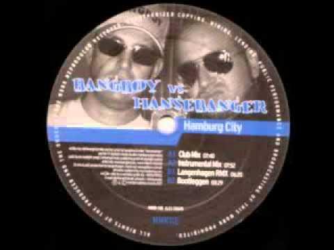 Bangboy VS Hansebanger - Hamburg City (Langenhagen Remix)