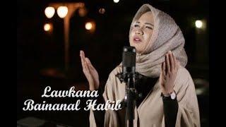 Gambar cover Lirik Law Kana Bainanal Habib Anisa Rahman