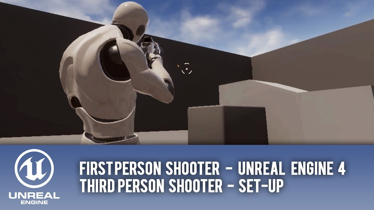 QUICK THIRD PERSON & FIRST PERSON SHOOTER SET-UP - UE4 Tutorial