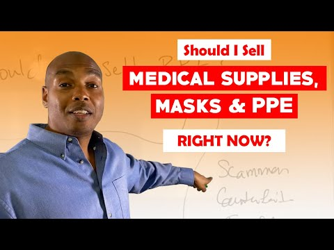 Should I Sell Medical Supplies, Masks PPE Right Now?  - Eric Coffie