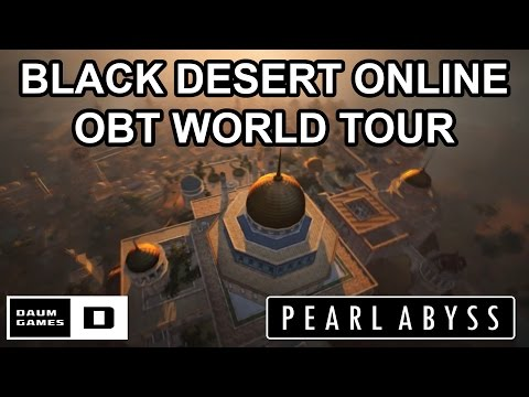 Black Desert Online Open Beta World Tour