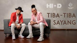 HID  TibaTiba Sayang (Music Video)