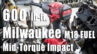 Milwaukee Mid-Torque Impact Wrench M18 FUEL Review