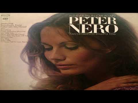Peter Nero - I'll Never Fall In Love Again (1970) GMB