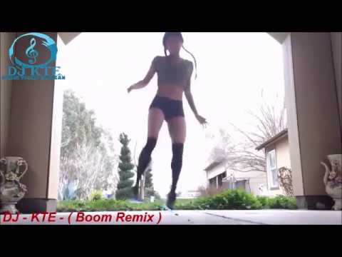 DJ - KTE - ( Boom Remix )