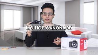 Mở hộp & trên tay Canon 80D chính hãng : máy crop tốt nhất của Canon ?
