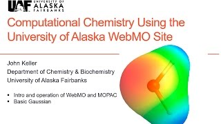 Computational Chemistry Using the University of Alaska WebMO Site