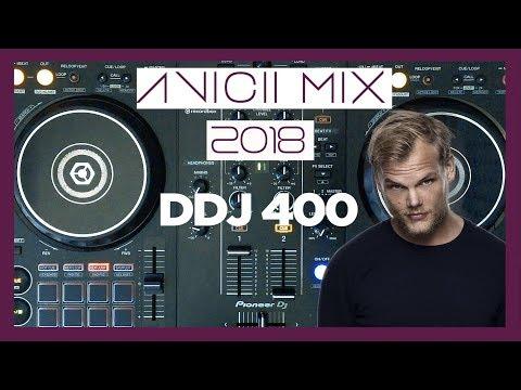 Avicii Mix 2018 | DDJ 400