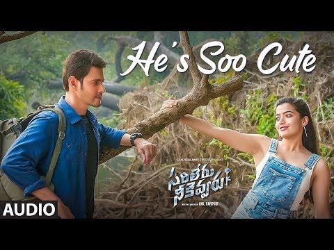 He's Soo Cute Audio Song | Sarileru Neekevvaru | Mahesh Babu, Rashmika,anil Ravipudi | Dsp