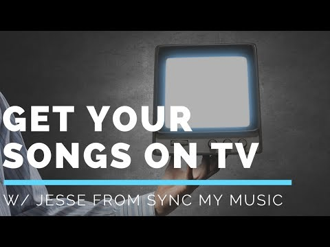 How to Submit Music for TV Placement Interview w/ Jesse from Sync My Music
