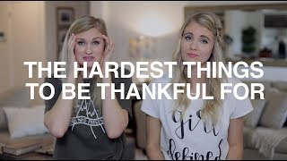 The Hardest Things to Be Thankful For