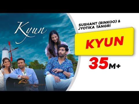 kyun-|-sushant-(rinkoo)|-jyotica-tangri|-kumaar|meenakshi-chaudhary|-saahil|latest-punjabi-song-2019