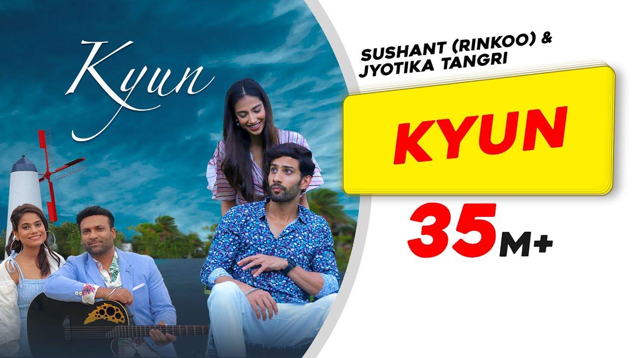 Download Kyun   Sushant (Rinkoo) Jyotica Tangri  Kumaar Saahil Uppal Meenakshi Chaudhary Latest Punjabi Songs