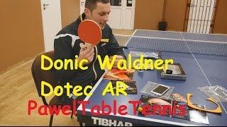Recenzja: Donic Waldner Dotec AR, Acuda S2 S3 - Tenis Stołowy